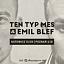 TEN TYP MES & EMIL BLEF
