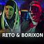 Reto & Borixon