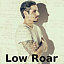 LOW ROAR / 7.11 / Poznań