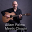 Adam Palma Meets Chopin