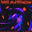 RAVE ALARM #77 Enter the Void
