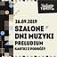 Szalone Dni Muzyki 2019 - Preludium