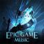 EPIC GAME MUSIC