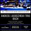 Koncert Andrzej Jagodziński TRIO - BACH