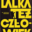 """XIV Międzynarodowy Festiwal Teatru Lalek i Animacji Filmowych dla Dorosłych """"Lalka też Człowiek"""" 5-13.10.2019"""