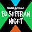 Ed Sheeran Night - Wojtek Kiełbasa