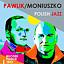 PAWLIK/MONIUSZKO - WŁODEK PAWLIK TRIO