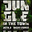 There's Jungle In The Town: Beta 2 & Ricky Force