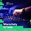 Warsztaty DJ'skie w Domu Kultury Kadr