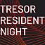 Tresor Resident Night 20/12/2019