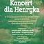 Koncert dla Henryka