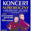 Koncert Noworoczny: Krzysztof Respondek, Krzysztof Hanke