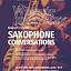 Wieczór muzyczny SAXOPHONE CONVERSATIONS