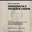 Monografia II: Fryderyk Chopin