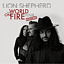 Lion Shepherd - The World On Fire Toure - Encore
