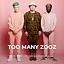 Too Many Zooz | Warszawa