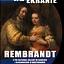Rembrandt z Rembrandt z The National Gallery w Londynie i Rijksmuseum w Amsterdamie