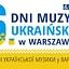 6\. Dni Muzyki Ukraińskiej w Warszawie - Filharmonia Narodowa
