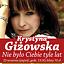 Krystyna Giżowska - Nie było Ciebie tyle lat