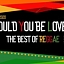 Could you be loved - The Best of Reggae