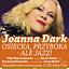 Joanna Dark - Osiecka, Przybora - ale jazz!