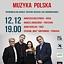 Koncert Muzyka Polska w wykonaniu zespołu Andrzej Jagodziński Trio i Agnieszki Wilczyńskiej