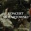 KONCERT MOZARTOWSKI online