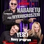 "Kabaret pod Wyrwigroszem - Nowy Program ""YES"""