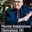 """Recital Kabaretowy """"Sokratesa 18"""" z gościnnym udziałem Doroty Miśkiewicz"""