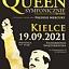 QUEEN SYMFONICZNIE powraca do Kielc!