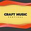 Craft Music Festiwal