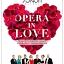 Opera in Love. Koncert Walentynkowy