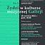 Żydzi w kulturze muzycznej Galicji, cz. II