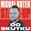 Michał Kutek - Do skutku