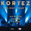 Kortez - Holiday Tour 2021