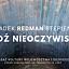 """Wystawa Radka Redmana Stępnia """"Łódź Nieoczywista"""""""