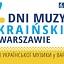 7\. Dni Muzyki Ukraińskiej w Warszawie | 08.09.2021