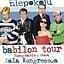 Kabaret Moralnego Niepokoju - Babilon Tour