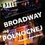 Broadway, róg Północnej