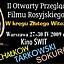 """II Otwarty Przegląd Filmu Rosyjskiego """"W kręgu Złotego Witezia"""""""