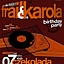 FRAILl & KAROLA BIRTHDAY PARTY
