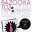 PINK BAZOOKA live + EP-ka dla każdego